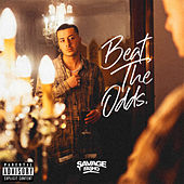 Beat The Odds by Savage Fasho
