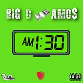 One Thirty AM by Big D
