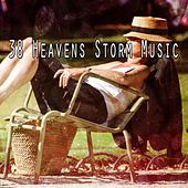 38 Heavens Storm Music de Thunderstorm Sleep