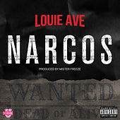 Narcos (Wanted Dead or Alive) de Louie Ave