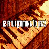 12 A Welcoming to Jazz by Bar Lounge