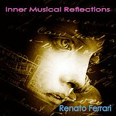 Inner Musical Reflections by Renato Ferrari