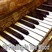 10 Feeling in the Mood de Relaxing Piano Music Consort