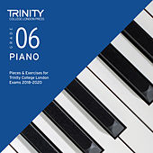 Grade 06 Piano Pieces & Exercises for Trinity College London Exams 2018-2020 de Trinity College London Press
