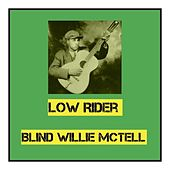 Low Rider by Blind Willie McTell