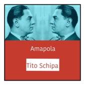 Amapola de Tito Schipa