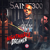 Nightmares of a Dreamer by Saint300