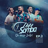 Do Nosso Jeito, Ep. 2 (Ao Vivo) de Top Samba