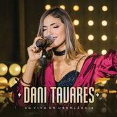 Ao Vivo em Uberlândia de Dani Tavares