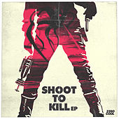 Shoot To Kill de Various Artists