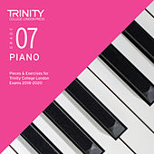 Grade 07 Piano Pieces & Exercises for Trinity College London Exams 2018-2020 de Trinity College London Press