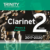 Clarinet Grade 2 Pieces & Exercises for Trinity College London Exams 2017-2020 by Trinity College London Press