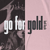 Go for Gold by Spring Gang