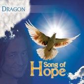 Song Of Hope von Dragon