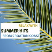 Relax With Summer Hits From Croatian Coast de Various Artists