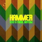 Beat a Tribal Rhythm by Hammer