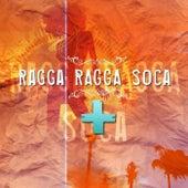 Ragga Ragga Soca by Masterroom