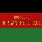Hustlers von Morgan Heritage