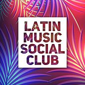 Latin Music Social Club by Various Artists