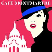 Café Montmartre de Various Artists