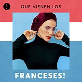 Que vienen los Franceses! de Various Artists