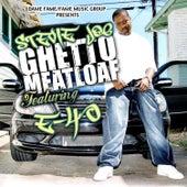 Ghetto Meatloaf (feat. E-40) von Stevie Joe