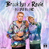 No Dj No Mc von  Brooklyn