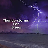 Thunderstorms For Sleep de Thunderstorm Sound Bank