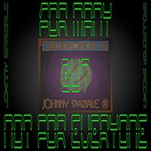 For many but not for everyone di Johnny Spaziale