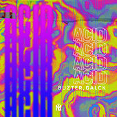 Acid (Radio Edit) de Galck