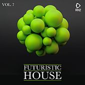 Futuristic House, Vol. 07 de Various Artists
