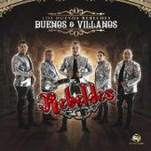 Buenos y Villanos by Los Nuevos Rebeldes