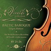 Vivaldi Collection 5 RV 21-26 the World Premiere Recording All Vivaldi Violin Sonatas Baltic Baroque / Grigori Maltizov de Baltic Baroque