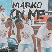 On Me by Marco