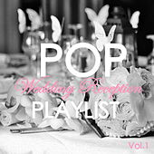 Pop Wedding Reception Vol.1 by Various Artists