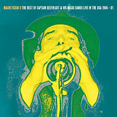 Magneticism II The Best of Captain Beefheart & his Magic Bands (Live in the USA 1966-81) von Captain Beefheart