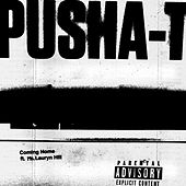 Coming Home de Pusha T
