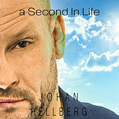 A Second in Life von Johan Hellberg
