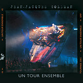 Un tour ensemble (Live) by Jean-Jacques Goldman