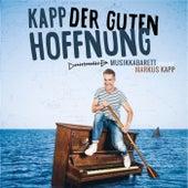 Kapp der guten Hoffnung by Markus Kapp