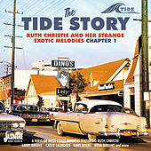 The Tide Story: Ruth Christie and Her Strange Exotic Melodies, Chapter 1 by Various Artists