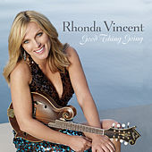 Good Thing Going di Rhonda Vincent