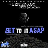 Get to It ASAP by Lester Roy