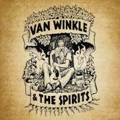 Van Winkle & the Spirits by Van Winkle