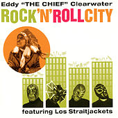 Rock 'N' Roll City by Eddy Clearwater