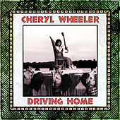 Driving Home by Cheryl Wheeler