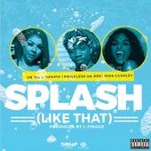 Splash (Like That) von Priceless Da ROC