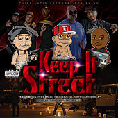 Keep It Street (feat. Goldtoes, Kalico Timo, Deezo.OG, Ruffy Goddy & Swinla) de Thizz Latin Hayward