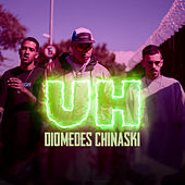 Uh de Diomedes Chinaski