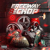 Freeway 8 Chop by Young Chop
